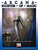 img - for Arcana: Societies of Magic book / textbook / text book
