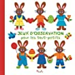 JEUX D'OBSERVATION POUR LES TOUT PETITS - LES PETITS LAPINS
