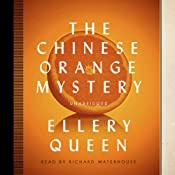 The Chinese Orange Mystery: The Ellery Queen Mysteries 1934 | Ellery Queen