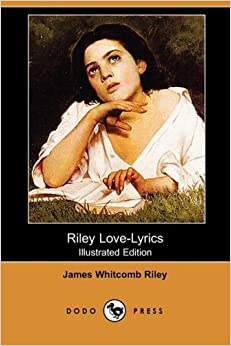 riley love lyrics (illustrated edition) (dodo press