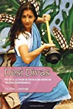 img - for Desi Divas: Political Activism in South Asian American Cultural Performances book / textbook / text book
