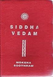 Siddha Vedam the Moksha Soothram by Swami Sivananda