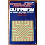 Self Hypnotism: The Technique and Its Use in Daily Living (Signet Books)by Leslie M. LeCron