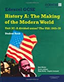 Jane Shuter Edexcel GCSE Modern World History Unit 3C a Divided Union? The USA 1945-70 Student Book (MODERN WORLD HISTORY TEXTS)