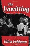 The Unwitting: A Novel
