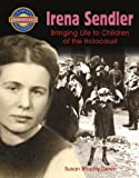 img - for Irena Sendler: Bringing Life to Children of the Holocaust (Crabtree Groundbreaker Biographies) book / textbook / text book