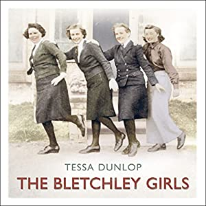 The Bletchley Girls Hörbuch