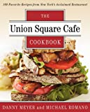 img - for Union Square Cafe Cookbook: 160 Favorite Recipes from New York's Acclaimed Restaurant book / textbook / text book