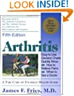 Arthritis: A Take Care of Yourself Health Guide for Understanding Your Arthritis