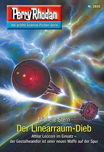 Perry Rhodan 2855: Der Linearraum-Dieb (Heftroman): Perry Rhodan-Zyklus