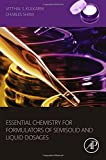 img - for Essential Chemistry for Formulators of Semisolid and Liquid Dosages book / textbook / text book