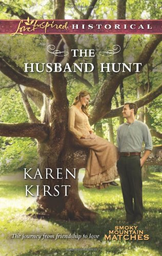 Image of The Husband Hunt (Love Inspired Historical\Smoky Mountain Matches)
