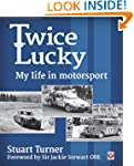 Twice Lucky - My life in motorsport