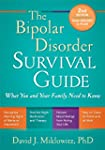 The Bipolar Disorder Survival Guide,...