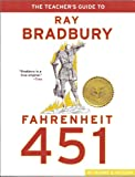 img - for Teacher's Guide to Ray Bradbury Fahrenheit 451 book / textbook / text book