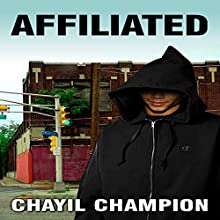 Affiliated: The Lost Souls, Book 1 (       UNABRIDGED) by Chayil Champion Narrated by William Butler