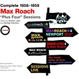 Complete 1958-1959 Max Roach Plus Four Sessions.