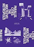 img - for Parallel Cities: The Multilevel Metropolis book / textbook / text book