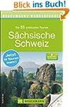 S�chsische Schweiz wandern: Die 40 sc...