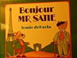 Bonjour, Mr. Satie (0091763959) by Paola, Tomie De