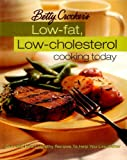 Betty Crocker's Low-Fat, Low-Cholesterol Cooking Today (0028637623) by Betty Crocker