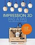 Impression 3D pas � pas