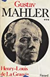 img - for Gustav Mahler Chronique d'une vie Tome 3 Le g nie foudroy  1907-1911 book / textbook / text book