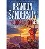 (The Way of Kings) By Sanderson, Brandon (Author) Hardcover on 31-Aug-2010