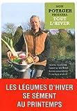 echange, troc Charles Dowding - Mon potager produira tout l'hiver : Variétés résistantes, Calendrier des semis, Bonnes associations, Protections et abris