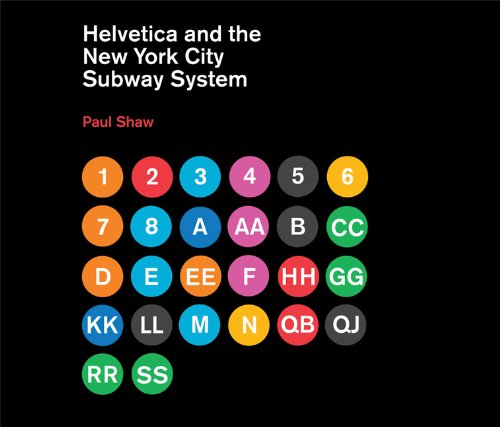 Helvetica+and+the+New+York+City+Subway+System%3A+The+True+(Maybe)+Story