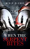 When The Serpent Bites (The Starks Trilogy #1)