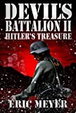 Devil's Battalion II: Hitler's Treasure