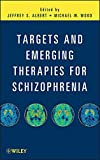 img - for Targets and Emerging Therapies for Schizophrenia book / textbook / text book