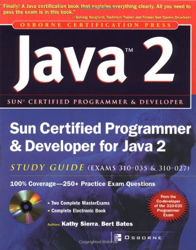 Sun Certified Programmer & Developer for Java 2 Study Guide (Exam 310-035 & 310-027) (Certification Press)