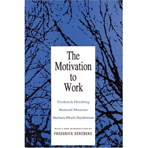 amajorc telwin The Motivation to Work by Frederick Herzberg, Bernard Mausner), and Barbara Bloch Snyderman