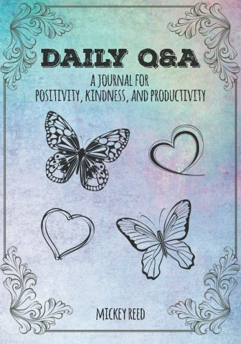 Daily Q&A: A Journal for Positivity, Kindness, and Productivity