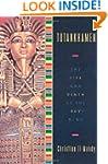 Tutankhamen: The Life and Death of th...