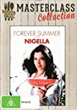 Masterclass Collection: Forever Summer with Nigella DVD (Region 0 Pal Import)