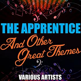 The Apprentice and Other Great Themes