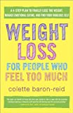 Weight Loss for People Who Feel Too Much: A 4-Step Plan to Final... Cover Art
