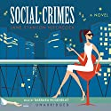 Social Crimes Audiobook by Jane Stanton Hitchcock Narrated by Barbara Rosenblat