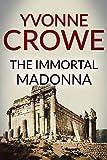The Immortal Madonna
