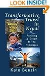 Transformative Travel in Nepal: Fulfi...