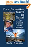 Transformative Travel in Nepal: Fulfi...