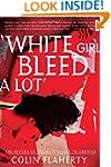 'White Girl Bleed A Lot': The Return...