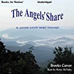 The Angels' Share | Brooks Carver