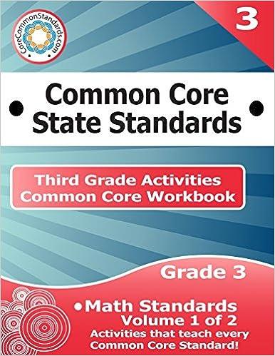 Third Grade Common Core Workbook: Math Activities