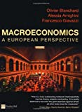 Olivier Blanchard Macroeconomics: A European Perspective with MyEconLab Access Card