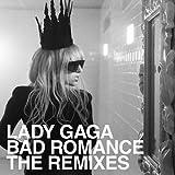 Bad Romance [the Remixes]