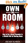 Own the Room: Presentation Techniques...